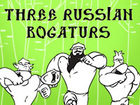 Three russian bogaturs